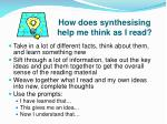 how does synthesising help me think as i read