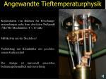 angewandte tieftemperaturphysik