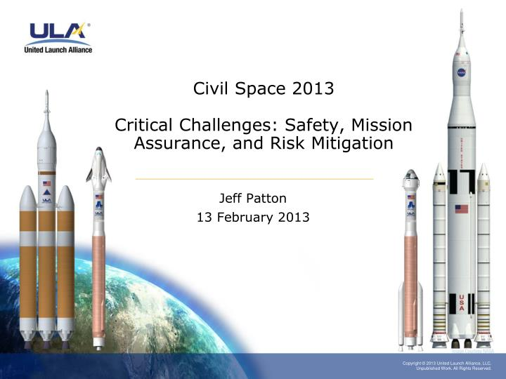 civil space 2013 critical challenges safety mission assurance and risk mitigation n.