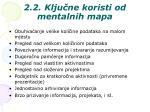 2 2 klju ne koristi od mentalnih mapa