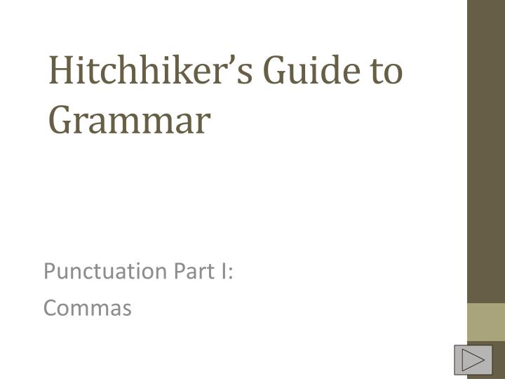 hitchhiker s guide to grammar n.