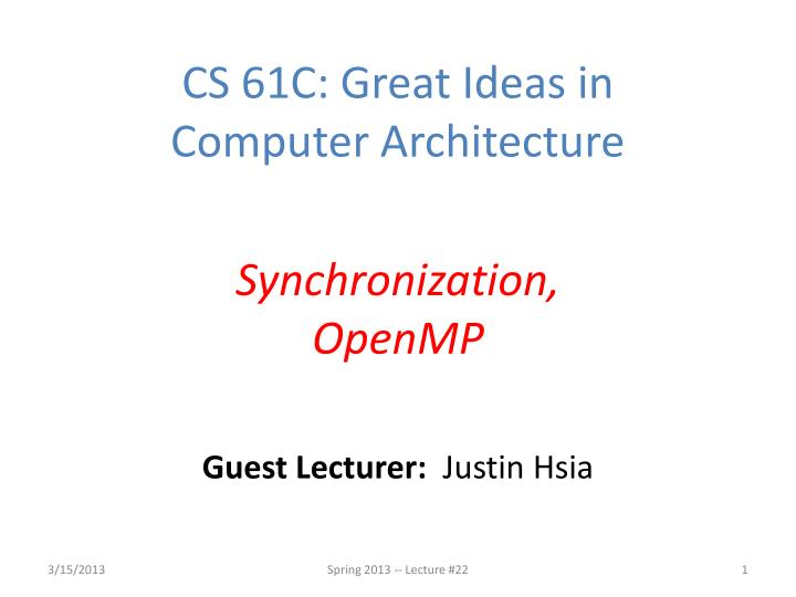 Guest lecturer justin hsia
