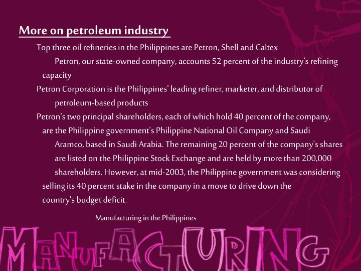 More on petroleum industry