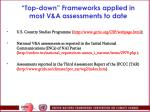top down frameworks applied in most v a assessments to date