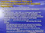 cognitive behavioral therapy contingency management for stimulant dependence
