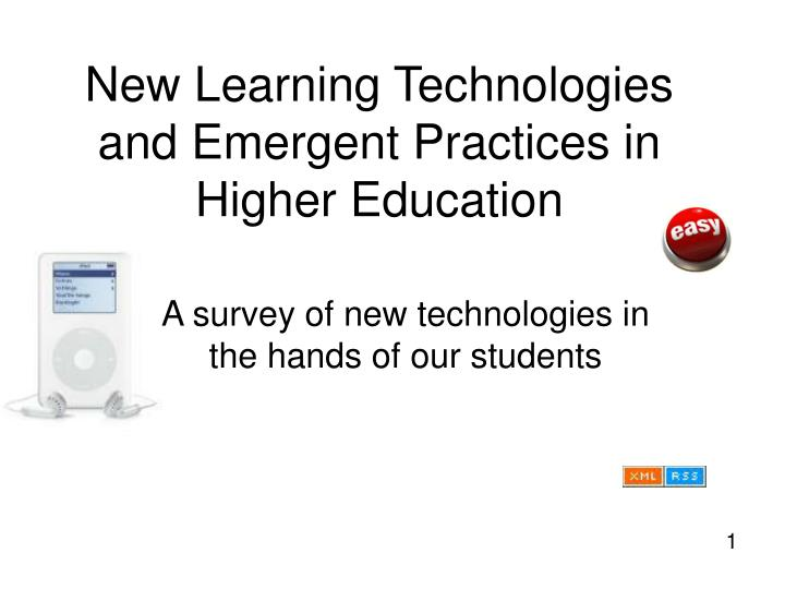 new learning technologies and emergent practices in higher education n.