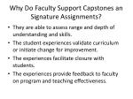 why do faculty support capstones an signature assignments