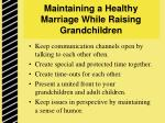 maintaining a healthy marriage while raising grandchildren