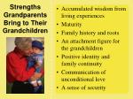strengths grandparents bring to their grandchildren