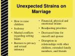 unexpected strains on marriage