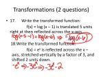 transformations 2 questions