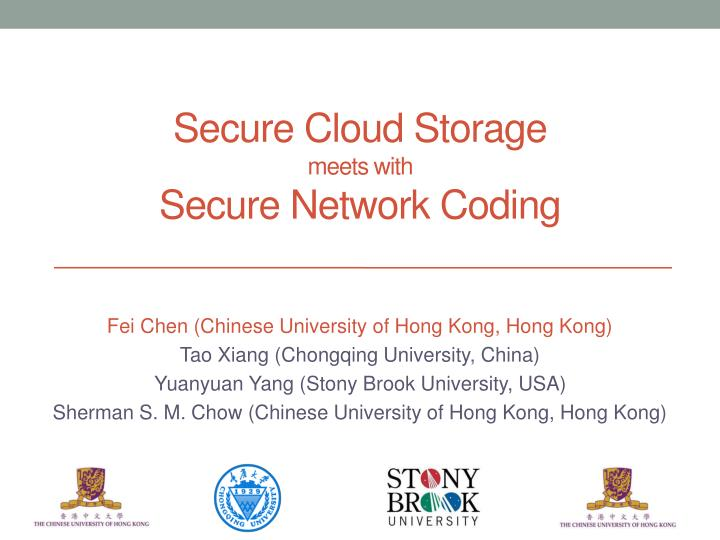 secure cloud storage meets with secure network coding n.