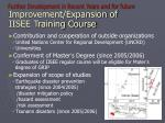 further development in recent years and for future improvement expansion of iisee training course