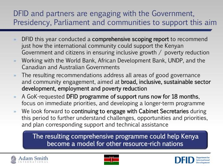 DFID and partners are engaging with the Government, Presidency, Parliament and communities to support this aim