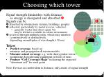 choosing which tower