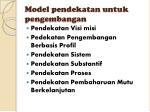 model pendekatan untuk pengembangan