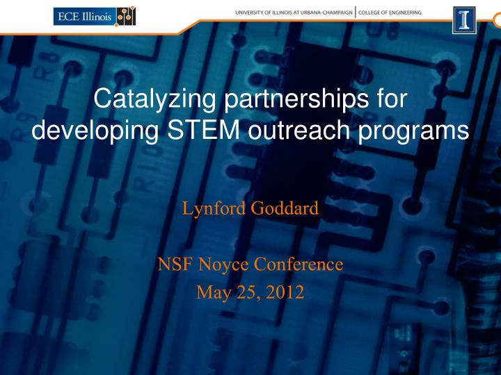 catalyzing partnerships for developing stem outreach programs n.