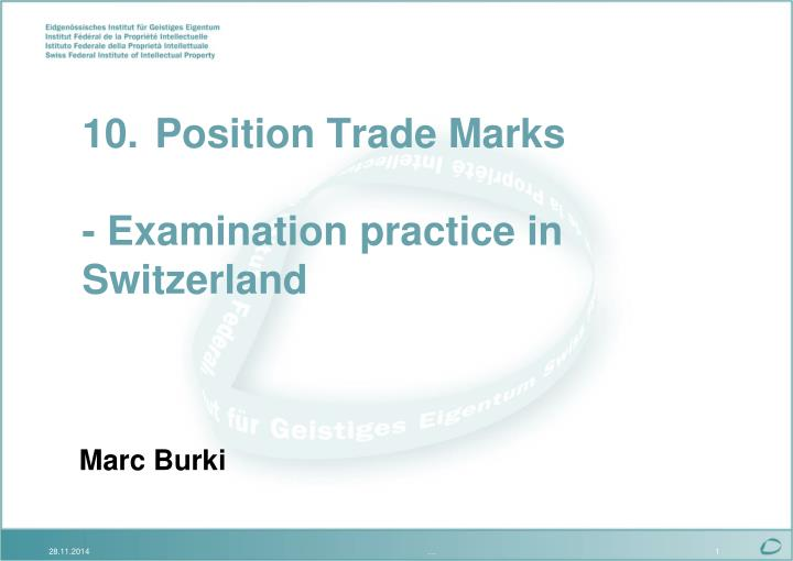 10 position trade marks examination practice in switzerland n.