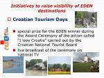 initiatives to raise visibility of eden destinations