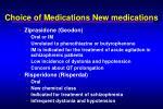 choice of medications new medications