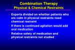 combination therapy physical chemical restraints