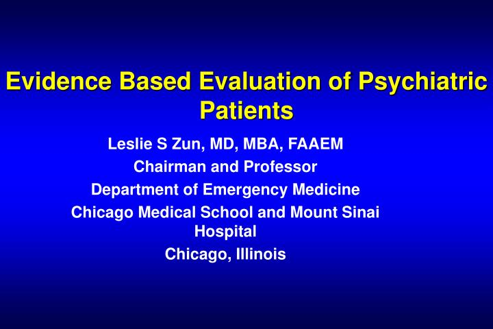 evidence based evaluation of psychiatric patients n.