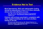 evidence not to test
