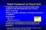 rapid treatment on psych unit