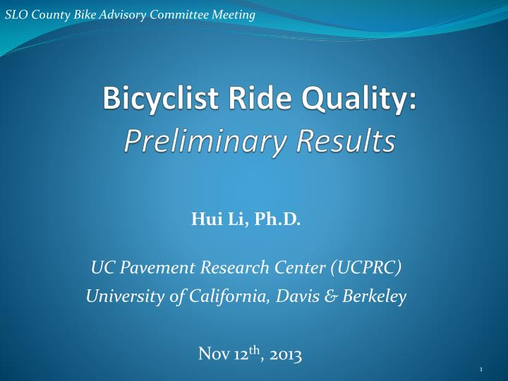 bicyclist ride quality preliminary results n.