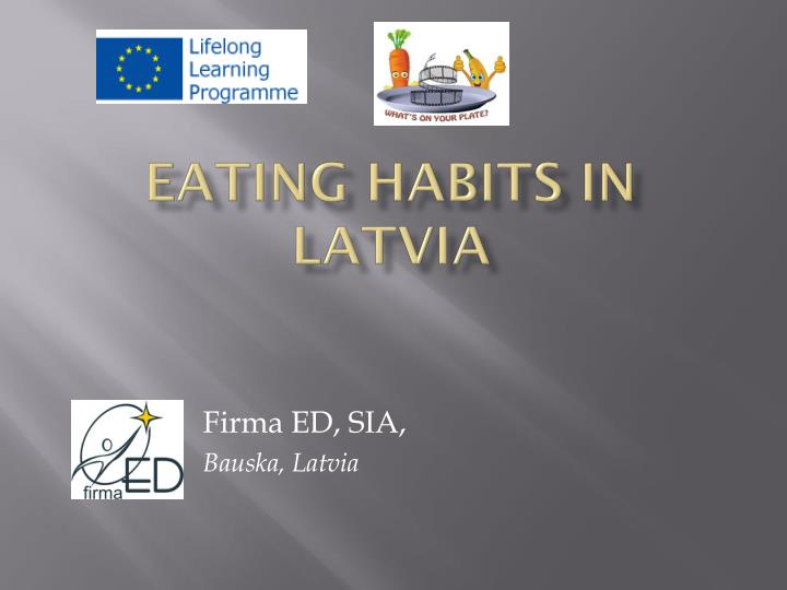 eating habits in latvia n.
