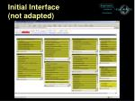 initial interface not adapted