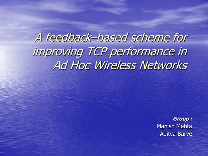 a feedback based scheme for improving tcp performance in ad hoc wireless networks n.