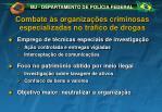 combate s organiza es criminosas especializadas no tr fico de drogas
