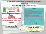 aujourd hui c est le quatre octobre mardi kick off question kes tyoh n