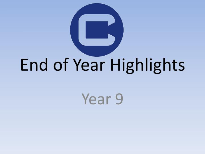 end of year highlights n.
