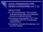 legal frameworg pre views considering v e t 2