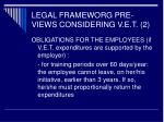 legal frameworg pre views considering v e t 21