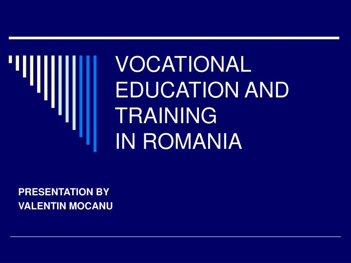 vocational education and training in romania n.