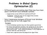 problems in global query optimization 2