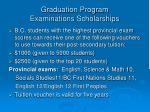 graduation program examinations scholarships