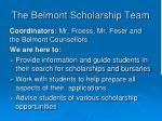 the belmont scholarship team