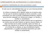 ofrecimiento de matrimonio o convivencia y posterior instalaci n en otra provincia o pa s