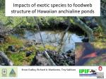impacts of exotic species to foodweb structure of hawaiian anchialine ponds