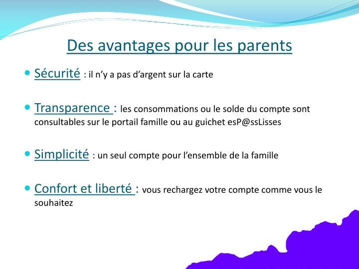 Des avantages pour les parents
