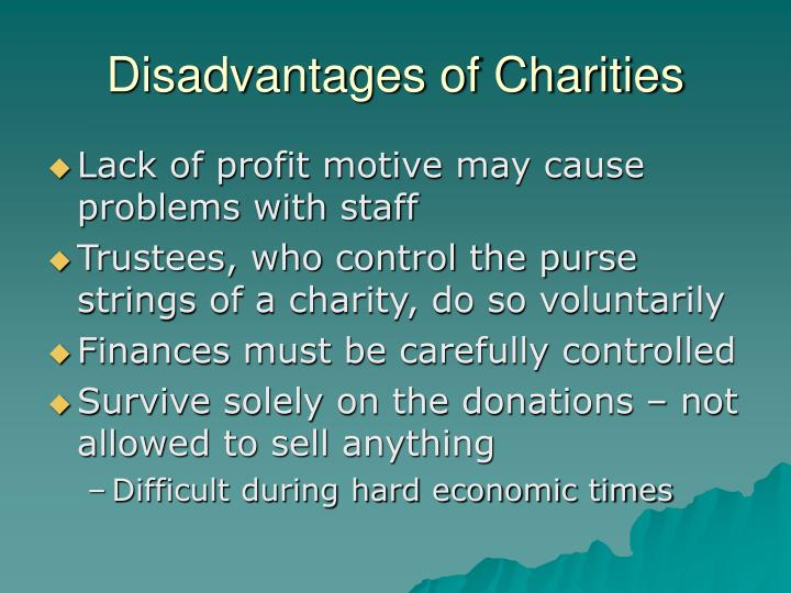 Disadvantages of Charities