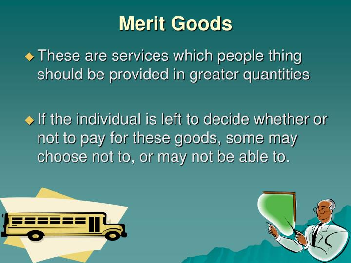 Merit goods