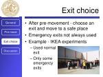 exit choice
