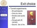 exit choice6