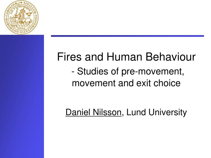 fires and human behaviour studies of pre movement movement and exit choice n.