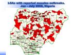 lgas with reported measles outbreaks jan july 2008 nigeria